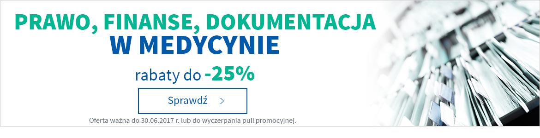 Prawo i dokumentacja medyczna -25%