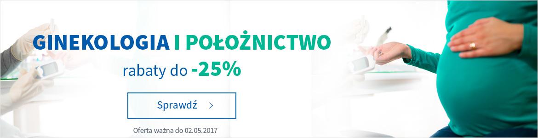 Położnictwo i ginekologia do -25%