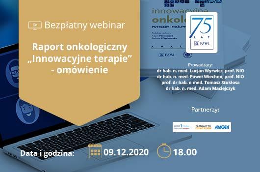 Raport onkologiczny: Innowacyjne terapie - omówienie