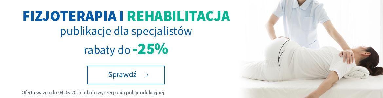 Fizjoterapia i rehabilitacja do -25%