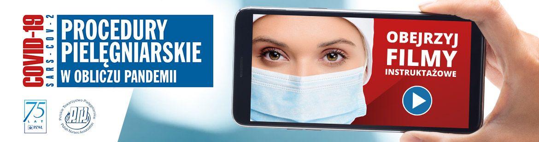 Filmy instruktażowe - procedury pielęgniarskie w obliczu pandemii