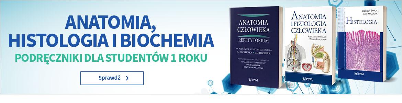 Podręczniki: anatomia, histologia, biochemia